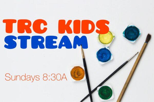 TRC Kids Stream 2021